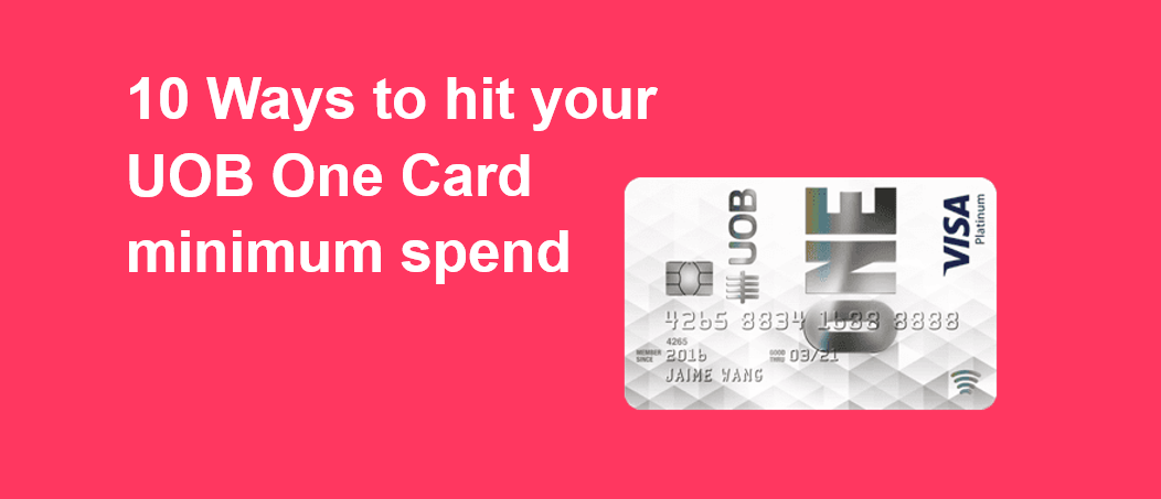 10 Ways To Hit Your Uob One Minimum Monthly Spending Whatcard